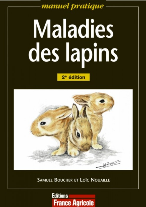 Maladies des lapins - Editions France Agricole